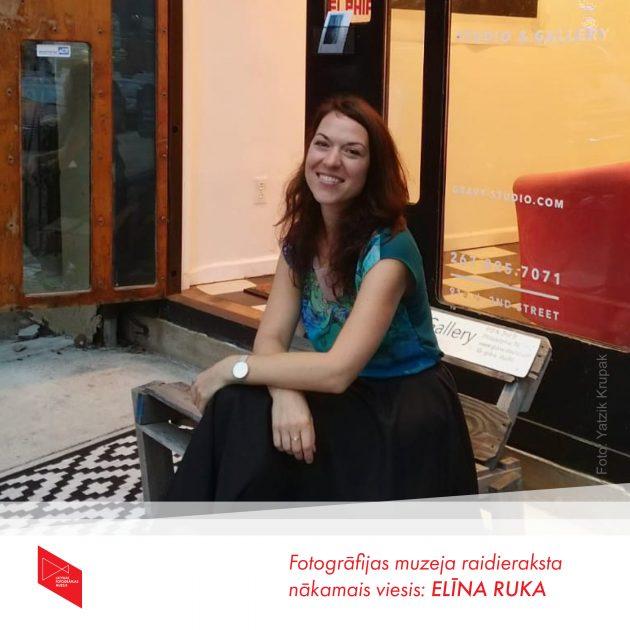 Fotogrāfu balss muzejā: Elīna Ruka