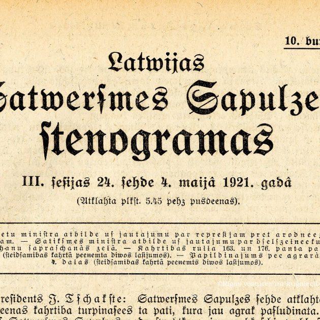 """Latvijas Republikas Neatkarības atjaunošanas 31. gadadienā – ieskats grāmatā """"Latvijas Satversmes Sapulces stenogrammas. 1921.g. III sesija"""""""