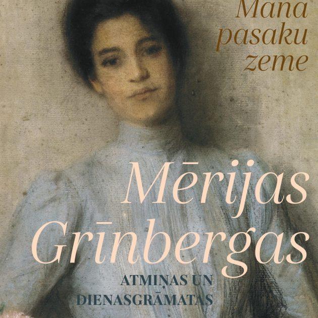 """Grāmatas """"Mērijas Grīnbergas atmiņas un dienasgrāmatas"""" klajā nākšanai veltīta ekspresizstāde (līdz 10. oktobrim)"""